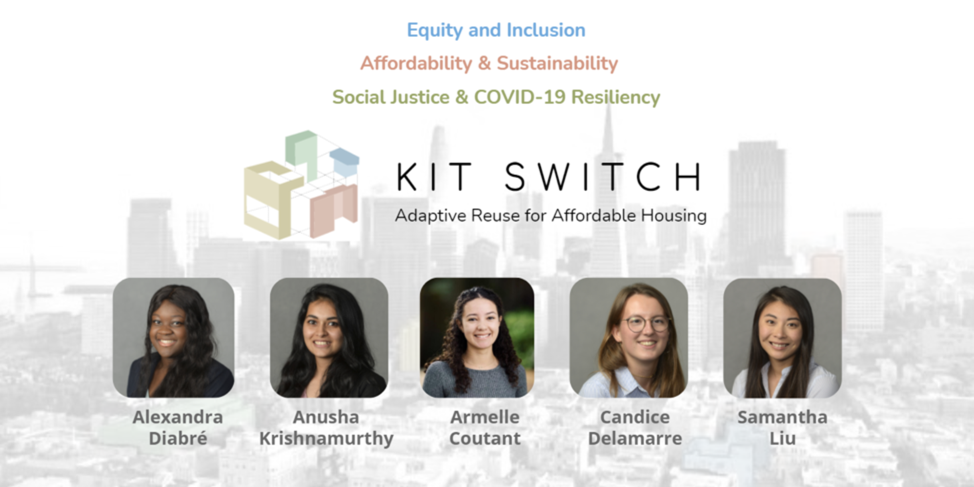 Kit Switch Team for Sustainable and Affordable Housing